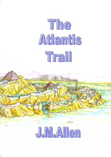 The Atlantis Trail  by  J.M. Allen