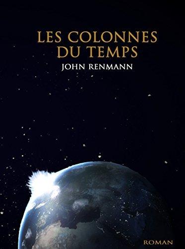 Les colonnes du temps  by  John Renmann