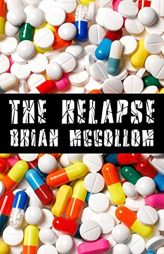 The Relapse  by  Brian McCollom
