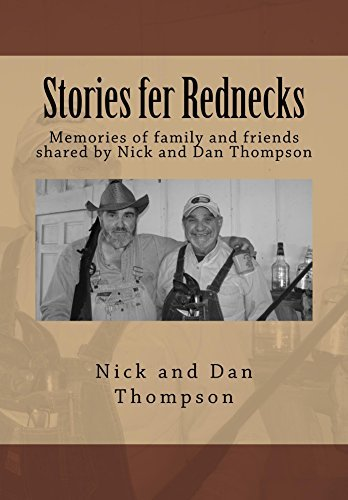 Stories fer Rednecks  by  Nick and Dan Thompson