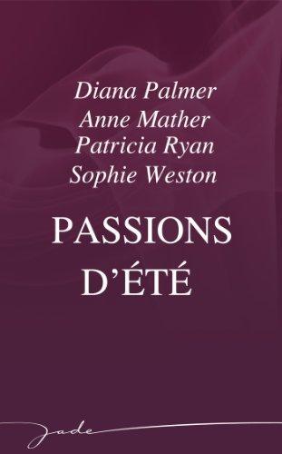 Passions dété  by  Diana Palmer