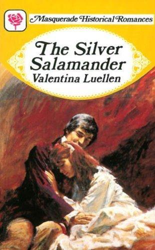The Silver Salamander Valentina Luellen