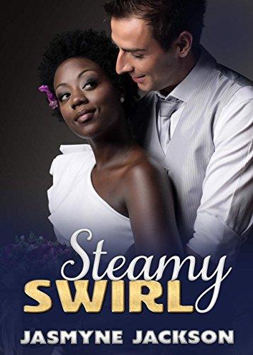 Steamy Swirl: BWWM Romance Story Collection  by  Jasmyne Jackson