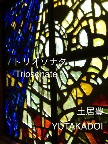 TrioSonata  by  yutakadoi