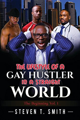 Th Lifestyle of a Gay Hustler in a Straight World: The Beginning Jessica  James