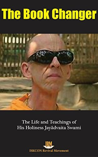 The Book Changer: The Life and Teachings of His Holiness Jayadvaita Swami  by  ISKCON Revival Movement
