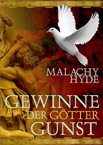 Gewinne der Götter Gunst Malachy Hyde