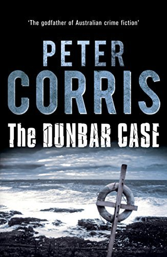Dunbar Case (Cliff Hardy series)  by  Peter Corris