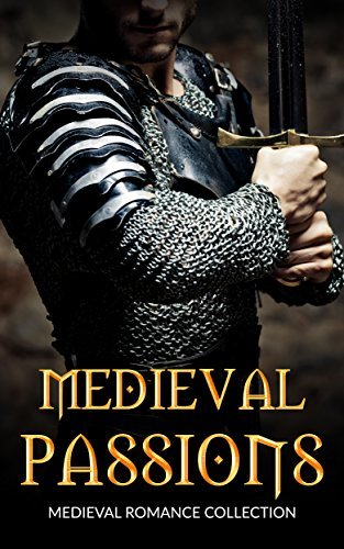ROMANCE: Medieval Passions (Scottish BBW Highlander Pregnancy Romance Collection)  by  Midnight Moon Publishing