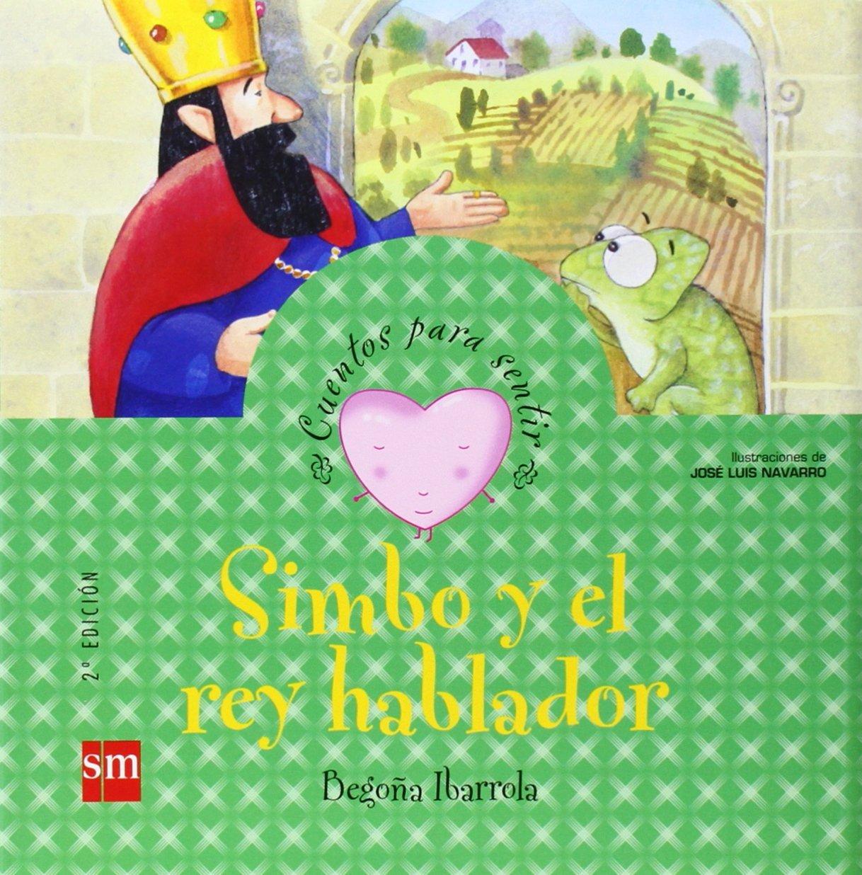 Simbo y el rey hablador/ Simbo and the Talkative King  by  Begona Ibarrola