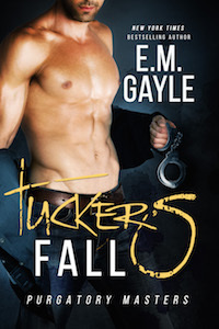 Tuckers Fall   (Purgatory Masters, #1)  by  E.M. Gayle