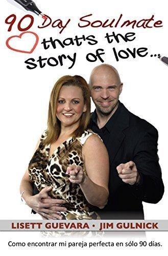 90 Day Soulmate (Español): thats the story of love... Lisett Guevara