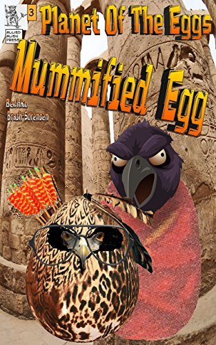 Planet Of The Eggs-: Mummified Egg Peggy Bechko