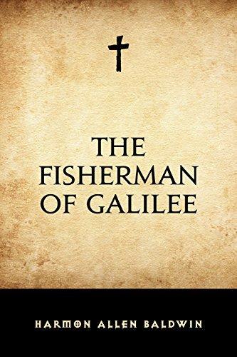 The Fisherman of Galilee Harmon Allen Baldwin