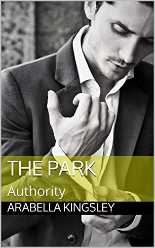 The Park: Authority  by  Arabella Kingsley