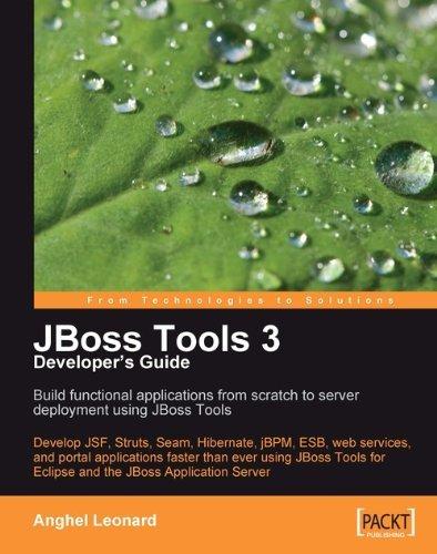 JBoss Tools 3 Developers Guide  by  Anghel Leonard