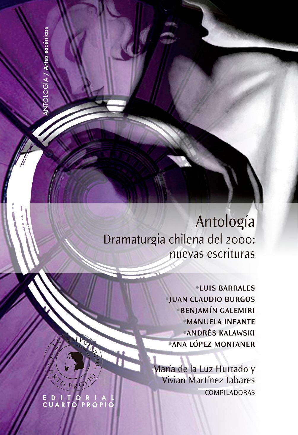 Antología Dramaturgia chilena del 2000  by  Maria De La Luz Hurtado