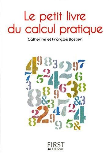 Petit livre de - Calcul pratique  by  François Bastien
