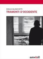 Tramonti doccidente  by  Emilia Blanchetti
