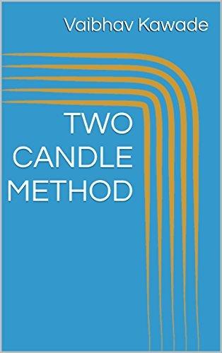 TWO CANDLE METHOD (Master in Stock Market analysis Book 3) Vaibhav Kawade