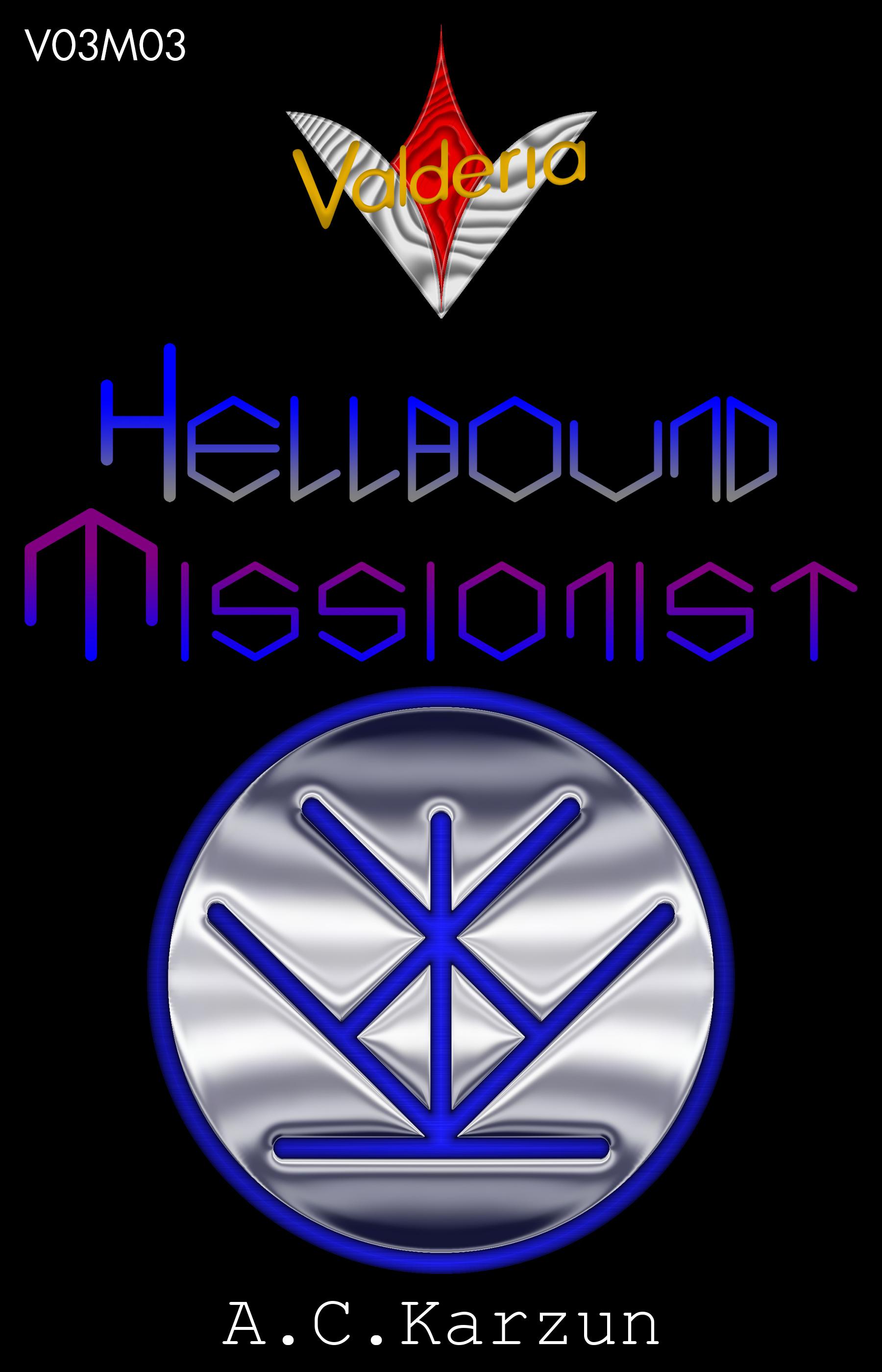 V03M03 Hellbound Missionist A.C. Karzun