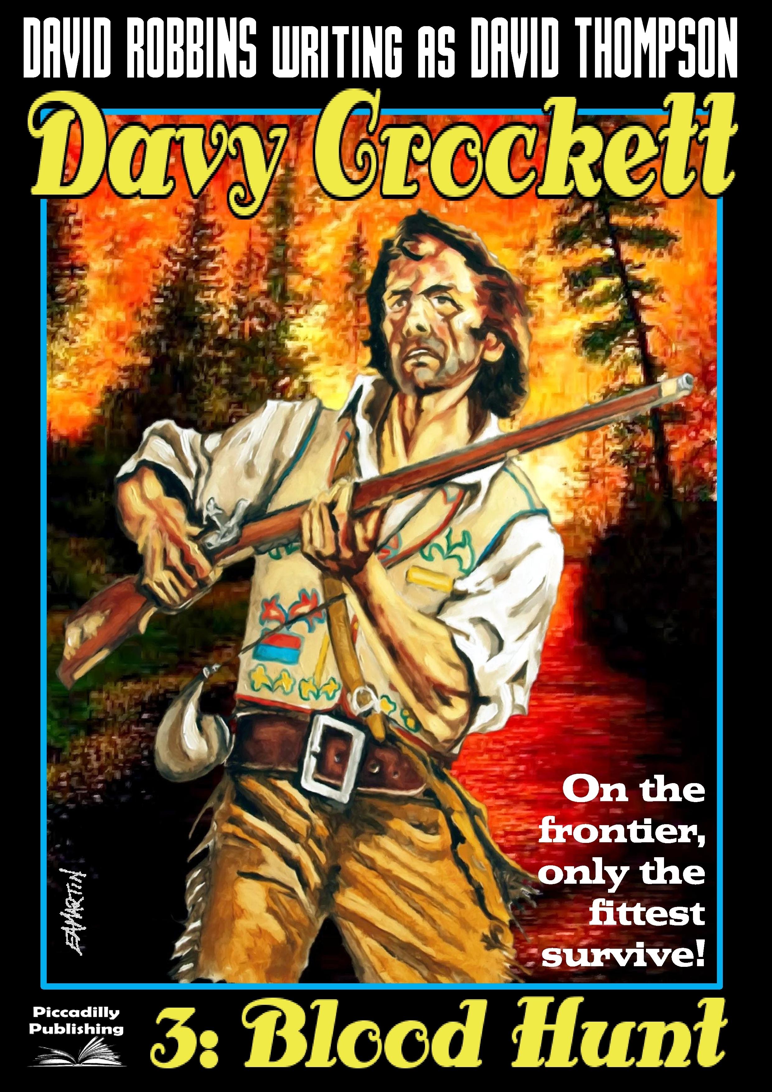 Blood Hunt (A Davy Crockett Western. Book 3)  by  David Robbins
