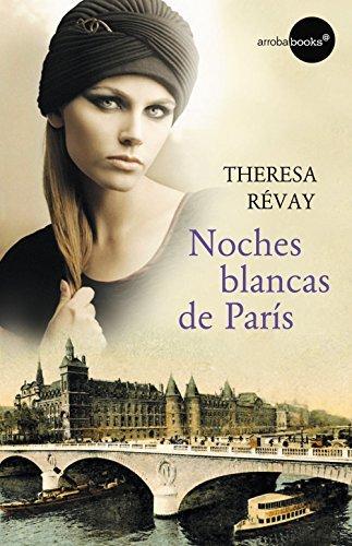 Noches blancas de París Theresa Révay