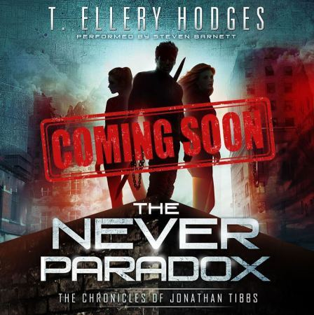 The Never Paradox T. Ellery Hodges