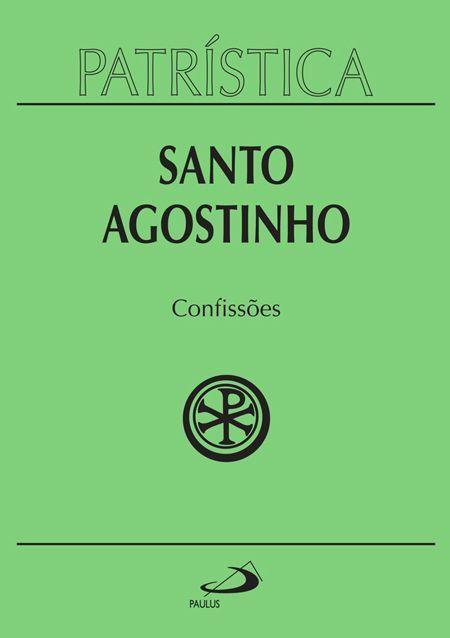 Confissões  by  Santo Agostinho