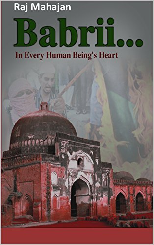 Babrii...: In Every Human Beings Heart  by  Raj Mahajan