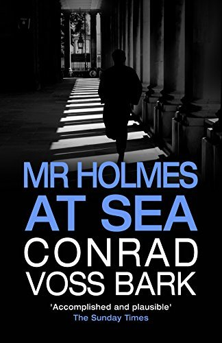 Mr Holmes at Sea  by  Conrad Voss Bark