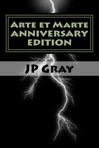 Arte et Marte - Anniversary Edition  by  J Gray