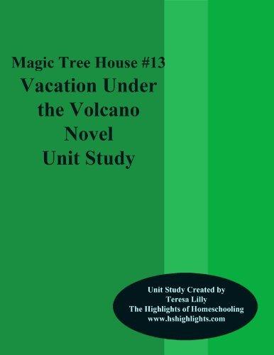 Magic Tree House #13 Vacation Under the Volcano Novel Unit Study  by  Teresa Lilly