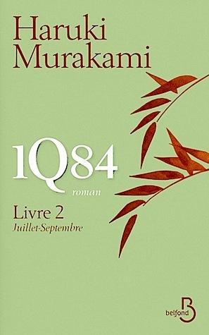 1Q84 - Livre 2  by  Haruki Murakami