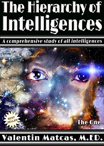 The Hierarchy of Intelligences  by  Valentin Matcas