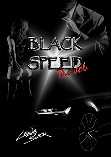 Black Speed: The Job Lewis Black