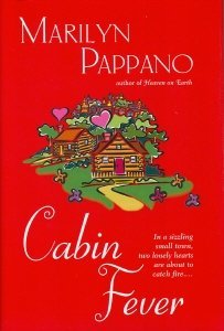 Cabin Fever (Book Club Edition)  by  Marilyn Pappano