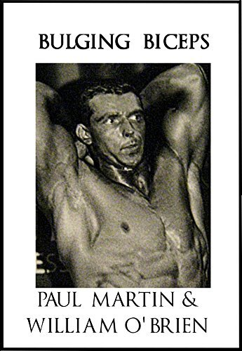 Bulging Biceps: Fired Up Body Series - Vol 6: Fired Up Body Paul Martin