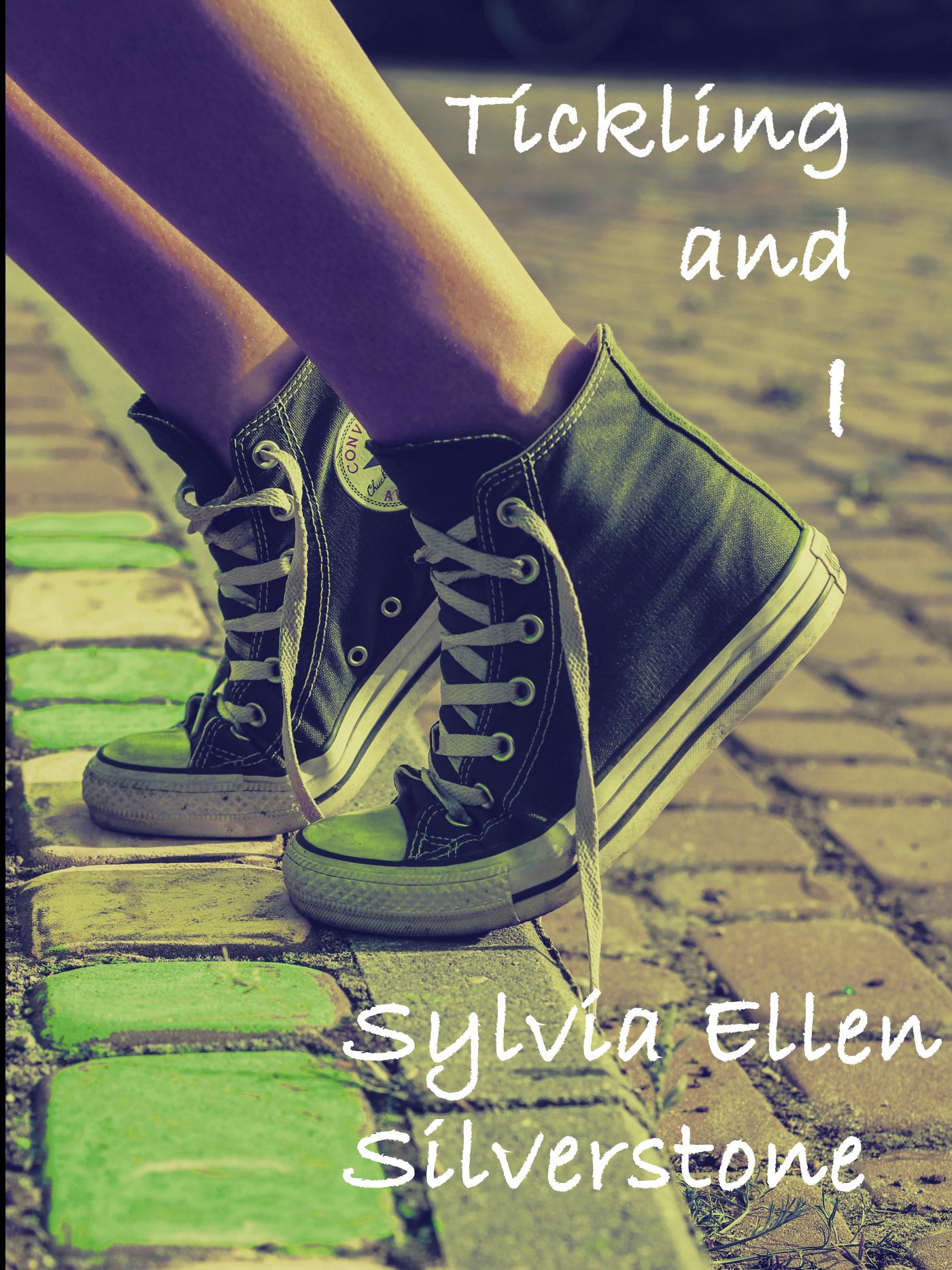 Tickling and I Sylvia Ellen Silverstone