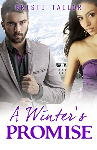A Winters Promise (A Winters Tale: BWWM Series Book 2) Kristi Tailor
