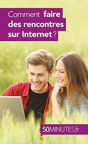 Comment faire des rencontres sur Internet ? (Amour t. 1)  by  Sophie Mévisse