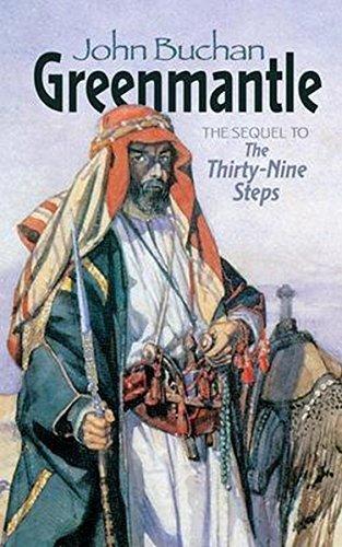 Greenmantle: (Annotated) John Buchan