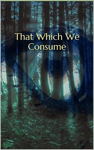 That Which We Consume (Lunar Destiny Series Book 1) Alexandria Reeves
