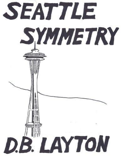 Seattle Symmetry (Bollard Islands Mysteries Book 1)  by  D.B. Layton