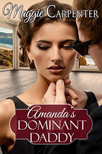 Amandas Dominant Daddy  by  Maggie Carpenter