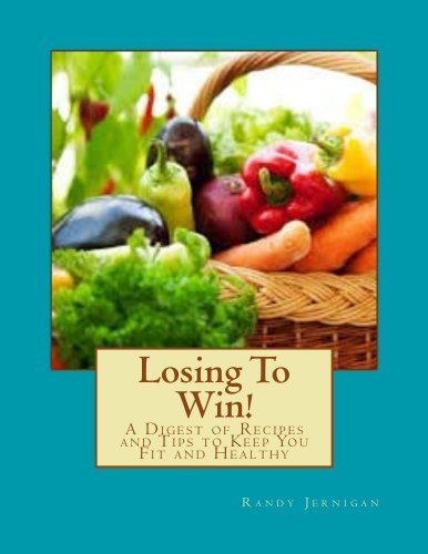 Losing To Win!  by  Randy Jernigan