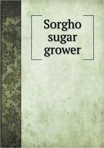 Sorgho Sugar Grower Robert Webster