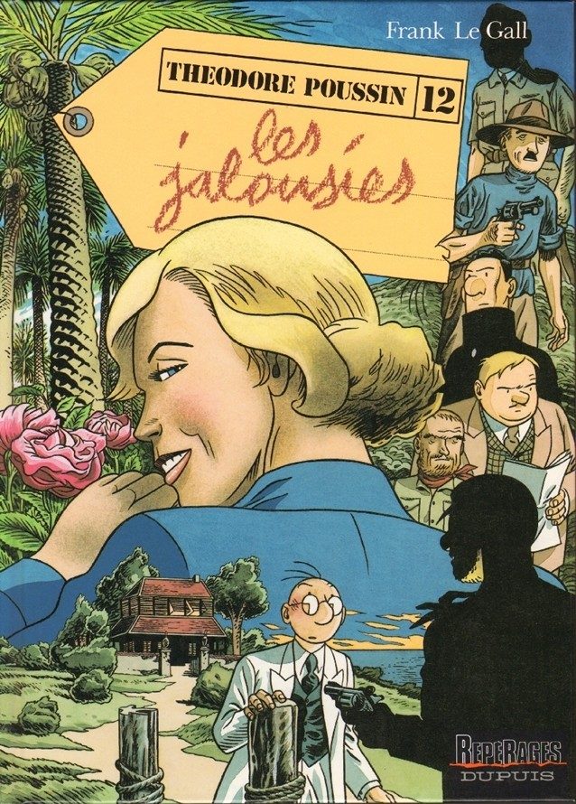 Théodore Poussin, Tome 12: Les jalousies Frank Le Gall