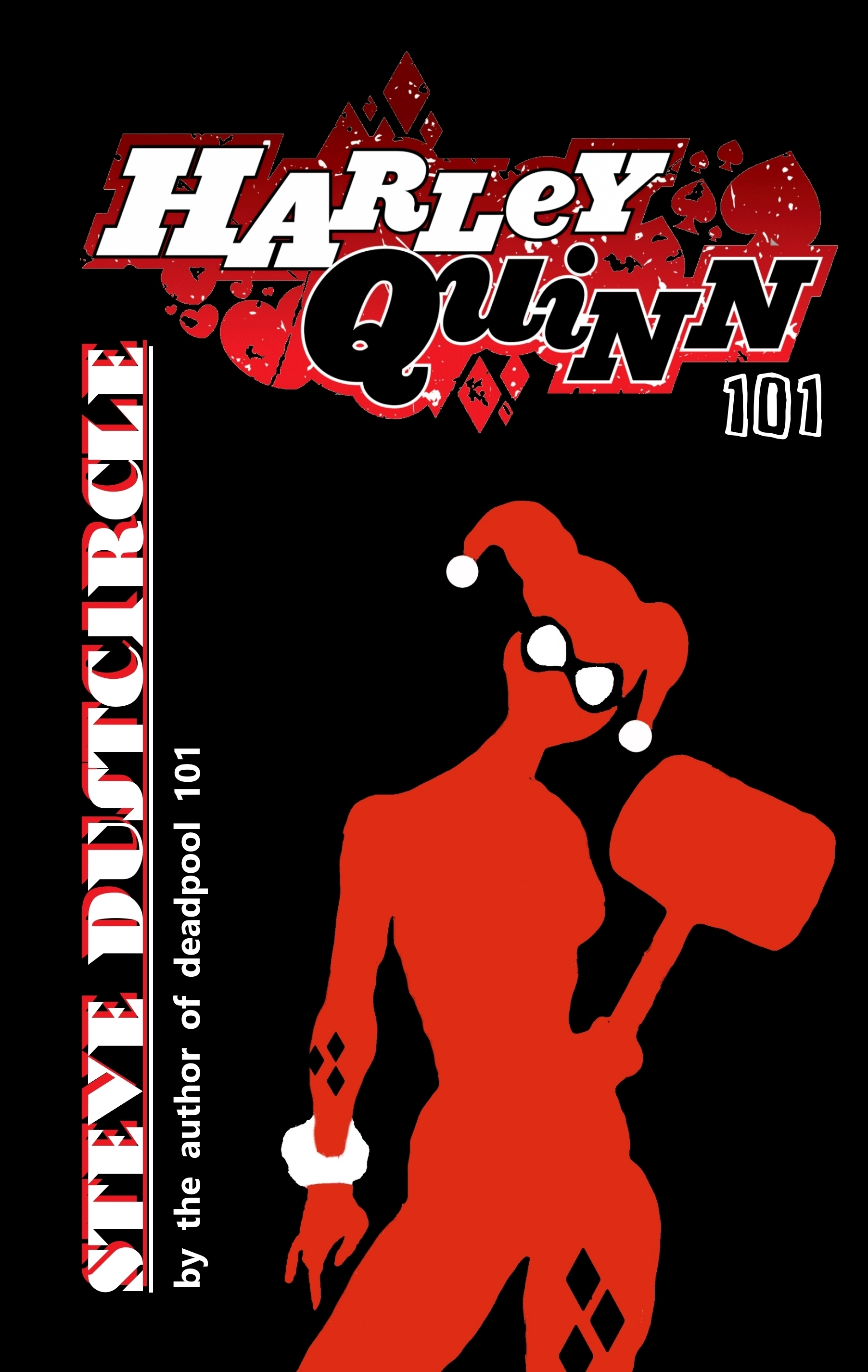 Harley Quinn 101 Steve Dustcircle