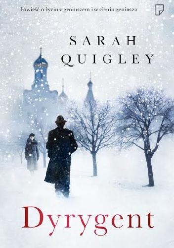 Dyrygent  by  Sarah Quigley
